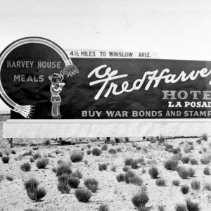 Historic Fred Harvey Hotel La Posada Road Sign On Historic Route 66 Circa 1935